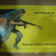Coleccionismo Recortables: CUADERNO DE RECORTABLE COMPLETO DE LA 2º GUERRA MUNDIAL. CONTIENE 5 RECORTABLES.. Lote 19455225