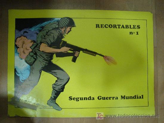 CUADERNO DE RECORTABLE COMPLETO DE LA 2º GUERRA MUNDIAL. CONTIENE 8 RECORTABLES. (Coleccionismo - Otros recortables)