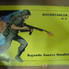 Coleccionismo Recortables: CUADERNO DE RECORTABLE COMPLETO DE LA 2º GUERRA MUNDIAL. CONTIENE 8 RECORTABLES.. Lote 19455233