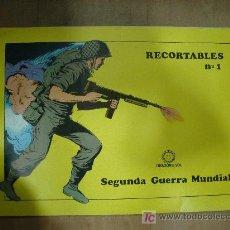Coleccionismo Recortables: CUADERNO DE RECORTABLE COMPLETO DE LA 2º GUERRA MUNDIAL. CONTIENE 8 RECORTABLES.. Lote 19455238