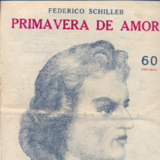 Coleccionismo Recortables: NOVELAS Y CUENTOS. Nº SUELTO • FEDERICO SCHILLER (PRIMAVERA DE AMOR). PPO. SIGLO XX. Lote 26760621