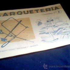 Coleccionismo Recortables: MARQUETERIA. CUADERNO Nº 2. MIGUEL A. SALVATELLA. 1960.. Lote 107823638