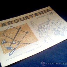 Coleccionismo Recortables: MARQUETERIA. CUADERNO Nº 32. MIGUEL A. SALVATELLA. 1960. Lote 22043194