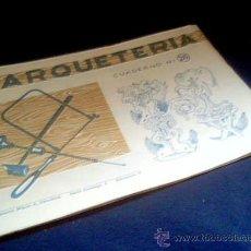 Coleccionismo Recortables: MARQUETERIA. CUADERNO Nº 26. MIGUEL A. SALVATELLA. 1960. Lote 22043203
