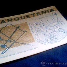 Coleccionismo Recortables: MARQUETERIA. CUADERNO Nº 14. MIGUEL A. SALVATELLA. 1960. Lote 22043215