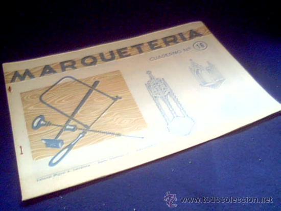 MARQUETERIA. CUADERNO Nº 16. MIGUEL A. SALVATELLA. 1960. CAPILLA. (Coleccionismo - Otros recortables)