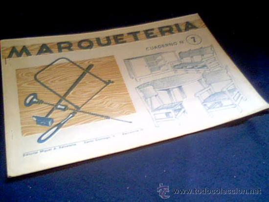 MARQUETERIA. CUADERNO Nº 7. MIGUEL A. SALVATELLA. (Coleccionismo - Otros recortables)