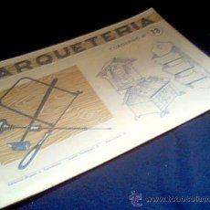 Coleccionismo Recortables: MARQUETERIA. CUADERNO Nº 13. MIGUEL A. SALVATELLA. 1960.. Lote 22043345