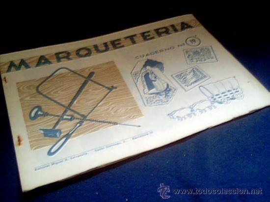 MARQUETERIA. CUADERNO Nº 19. MIGUEL A. SALVATELLA. 1960. (Coleccionismo - Otros recortables)