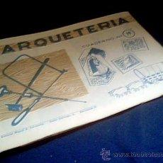 Coleccionismo Recortables: MARQUETERIA. CUADERNO Nº 19. MIGUEL A. SALVATELLA. 1960.. Lote 22043355