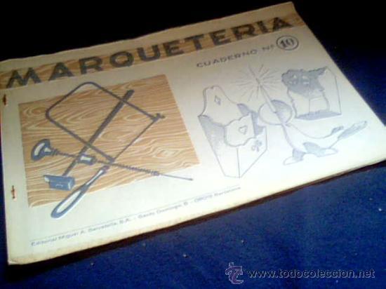 MARQUETERIA. CUADERNO Nº 10. MIGUEL A. SALVATELLA. 1960. (Coleccionismo - Otros recortables)