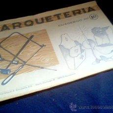 Coleccionismo Recortables: MARQUETERIA. CUADERNO Nº 10. MIGUEL A. SALVATELLA. 1960.. Lote 22043448