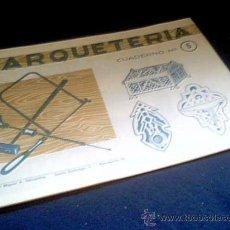Coleccionismo Recortables: MARQUETERIA. CUADERNO Nº 5. MIGUEL A. SALVATELLA. 1960.. Lote 22043494