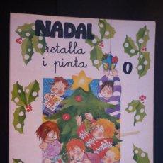 Coleccionismo Recortables: NADAL - RETALLA I PINTA - Nº 0 - TREBALLS MANUALS - ED. SALVATELLA - . Lote 28564948