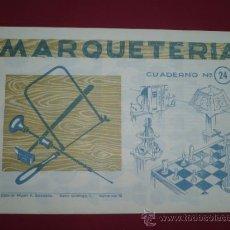 Coleccionismo Recortables: CUADERNOS MARQUETERIA ANTIGUOS - AÑOS 60 - Nº 24 TDK82. Lote 30783621