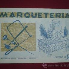 Coleccionismo Recortables: CUADERNOS MARQUETERIA ANTIGUOS - AÑOS 60 - CAJAS DE MADERA - ARCOS - COFRES Nº 34 - TDK82. Lote 30783647