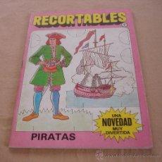 Coleccionismo Recortables: RECORTABLES, PIRATAS.. Lote 35837068