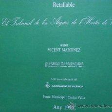 Coleccionismo Recortables: RETALLABLE DEL TRIBUNAL DELES AIGUES DE L'HORTA DE VALENCIA 50X35 CM. Lote 36129333