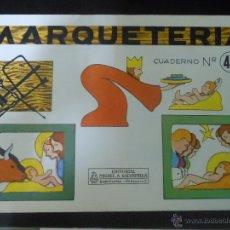 Coleccionismo Recortables: RECORTABLE MARQUETERIA Nº 44 - BELEN NAVIDAD NACIMIENTO 1960. Lote 41307354