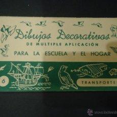 Coleccionismo Recortables: DIBUJOS DECORATIVOS Nº 6 TRANSPORTES. Lote 42100343