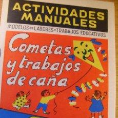 Coleccionismo Recortables: ACTIVIDADES MANUALES 36 - COMETAS Y TRABAJOS DE CAÑA. Lote 42877435