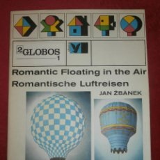 Coleccionismo Recortables: RECORTABLE - GLOBOS AEROSTÁTICOS - ROMANTIC FLOATING IN THE AIR - JAN ZBANEK - ALBATROS 1983 -. Lote 202930500