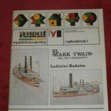 Coleccionismo Recortables: IMPRESIONANTE MAQUETA RECORTABLE - EL MARK TWAIN - LADISLAV BADALEC - ALBATROS -1987 -. Lote 43034938