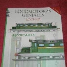Coleccionismo Recortables: MAQUETA RECORTABLE - LOCOMOTORAS GENIALES - LOCKED - LIBRO HOBBY -. Lote 43035185