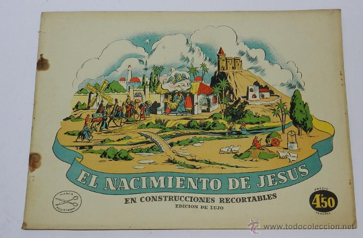 EL NACIMIENTO DE JESUS. RECORTABLES LA TIJERA. ORIGINAL AÑOS 50. 8 LÁMINAS + PORTADAS. MIDE 34 X 25 (Coleccionismo - Otros recortables)