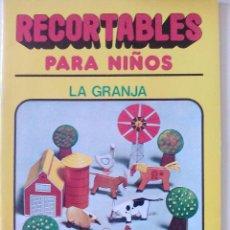 Coleccionismo Recortables: RECORTABLES PARA NIÑOS, LA GRANJA, BRUGUERA,1980. Lote 50489296