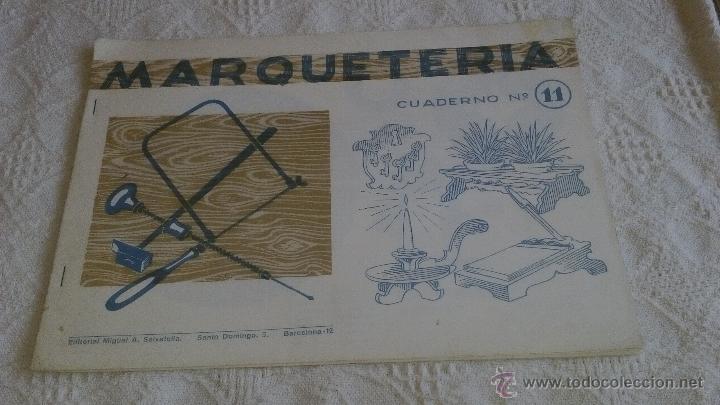 MARQUETERIA CUADERNO Nº 11 EDITORIAL MIGUEL A. SALVATELLA 1960 (Coleccionismo - Otros recortables)