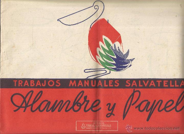 == Z99 - TRABAJOS MANUALES SALVATELLA - ALAMBRE Y PAPEL (Coleccionismo - Otros recortables)