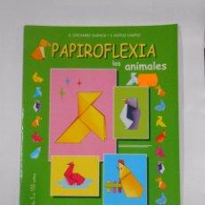 Coleccionismo Recortables: PAPIROFLEXIA LOS ANIMALES. G. CHICHARRO VALENCIA. S. MUÑOZ CAMPOS. LIBRO HOBBY. TDKC16. Lote 56195913