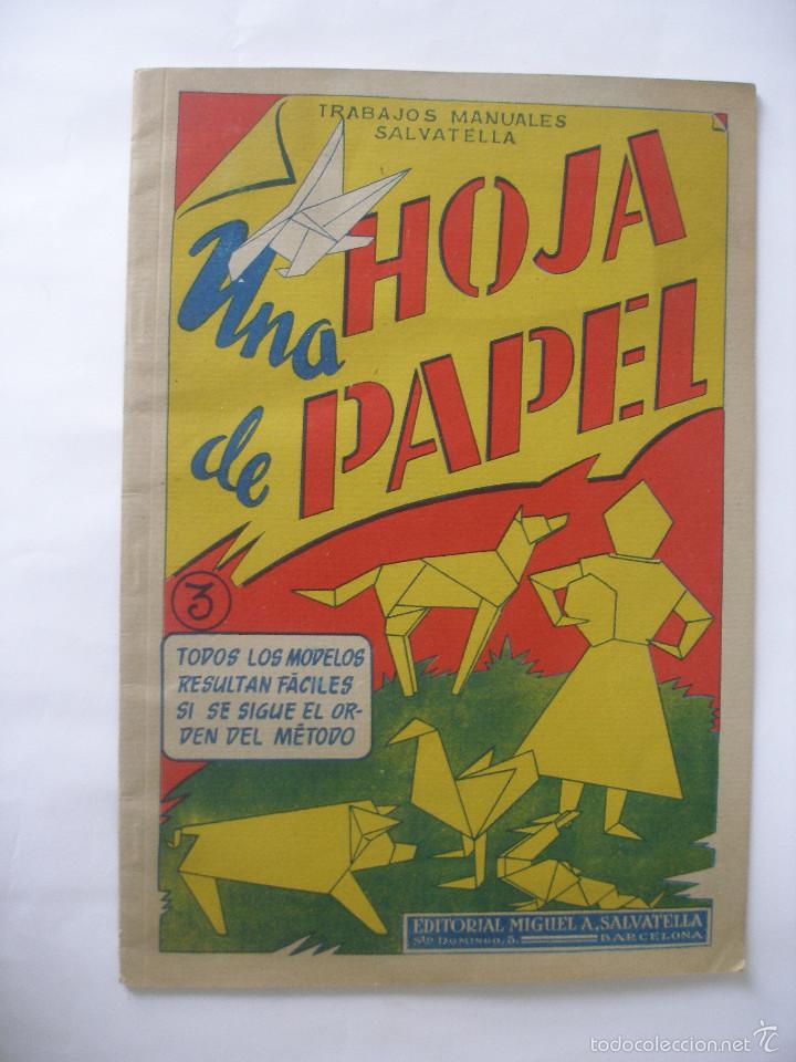 TRABAJOS MANUALES UNA HOJA DE PAPEL Nº 3 EDITORIAL SALVATELLA AÑOS 60, SIN USO (Coleccionismo - Otros recortables)