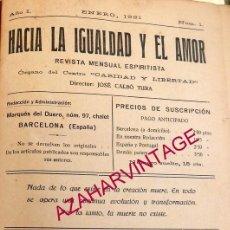 Coleccionismo Recortables: HACIA LA IGUALDAD Y EL AMOR - REVISTA MENSUAL ESPIRITISTA -24 PRIMERAS REVISTAS - AÑO 1921-1922. Lote 58470817