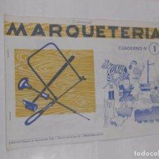Coleccionismo Recortables: MARQUETERIA CUADERNO Nº 1. EDITORIAL MIGUEL A. SALVATELLA. TDKR22. Lote 62606200