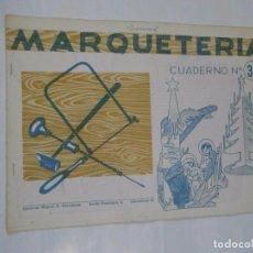 Coleccionismo Recortables: MARQUETERIA CUADERNO Nº 38. EDITORIAL MIGUEL A. SALVATELLA. TDKR22. Lote 62606352
