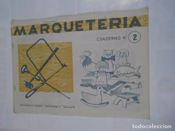 MARQUETERIA CUADERNO Nº 2. EDITORIAL MIGUEL A. SALVATELLA. TDKR22 (Coleccionismo - Otros recortables)