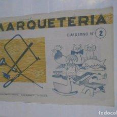 Coleccionismo Recortables: MARQUETERIA CUADERNO Nº 2. EDITORIAL MIGUEL A. SALVATELLA. TDKR22. Lote 62606392