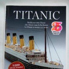 Coleccionismo Recortables: TITANIC. BUILD YOUR OWN TITANIC. TASCHEN. GERMANY 2012. CONSTRUYE TU PROPIO TITANIC. ESCALA 1:200.. Lote 71725011
