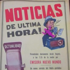 Coleccionismo Recortables: NOTICIAS DE ULTIMA HORA EMISORA NUEVO MUNDO PUBLICIDAD VINTAGE RECORTE REVISTA ANTIGUA S7.33. Lote 76409091