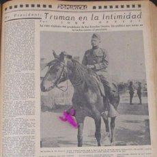 Coleccionismo Recortables: TRUMAN EN LA INTIMIDAD PRESIDENTE USA 1951 RECORTE PERIODICO ANTIGUO T8. Lote 76965893