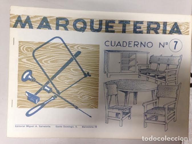 MARQUETERÍA CUADERNO Nº 7 MIGUEL A. SALVATELLA (Coleccionismo - Otros recortables)