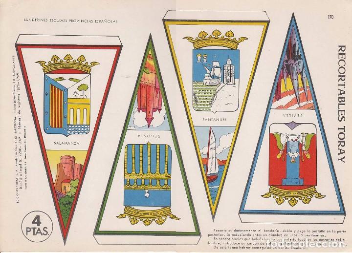 BANDERINES: SALAMANCA, SANTANDER, SEGOVIA Y SEVILLA. AÑO 1969, RECORTABLES TORAY Nº 170 (Coleccionismo - Otros recortables)