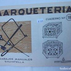 Coleccionismo Recortables: MARQUETERIA CUADERNO Nº 18. EDITORIAL MIGUEL A. SALVATELLA. TDKR50. Lote 99211319