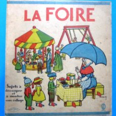 Coleccionismo Recortables: LA FOIRE, LA FERIA. RECORTABLE EN CARTULINA GRUESA SOBRE ESTE TEMA. F. NATHAN IMP - EDITEUR, PARIS.. Lote 99645023