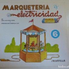 Coleccionismo Recortables: MARQUETERÍA Y ELECTRICIDAD. Nº 9. TIO VIVO. Lote 101454103