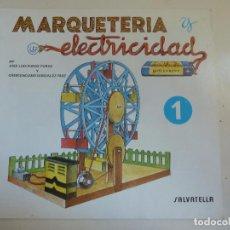 Coleccionismo Recortables: MARQUETERÍA Y ELECTRICIDAD. Nº 9. NORIA. Lote 101454143
