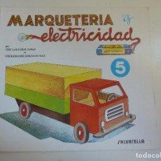 Coleccionismo Recortables: MARQUETERÍA Y ELECTRICIDAD. Nº 5. CAMIÓN. Lote 101454319