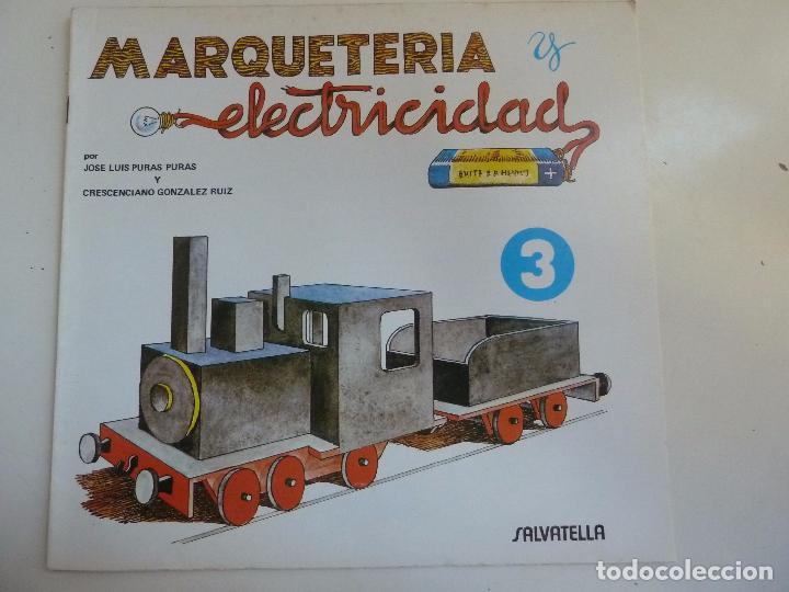 MARQUETERÍA Y ELECTRICIDAD. Nº 3. MÁQUINA DE TREN (Coleccionismo - Otros recortables)